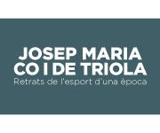 Josep Maria Co i de Triola, Retrats de l'esport d'una època