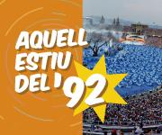 AQUELL ESTIU DEL '92  (exposició a Viladecans)